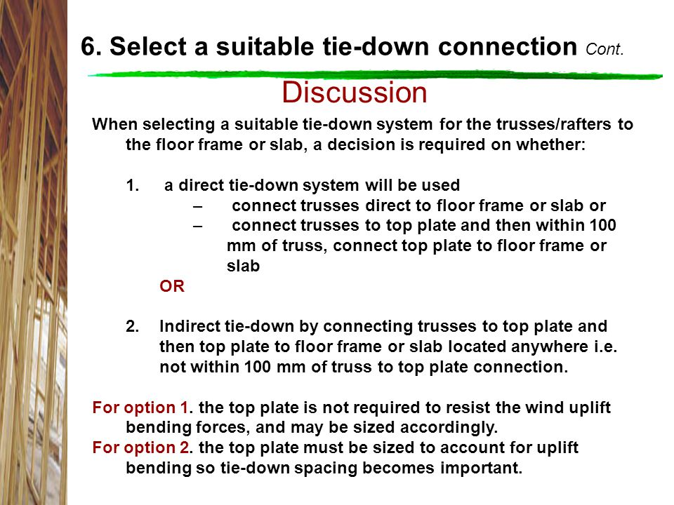 Discussion 6. Select a suitable tie-down connection Cont.
