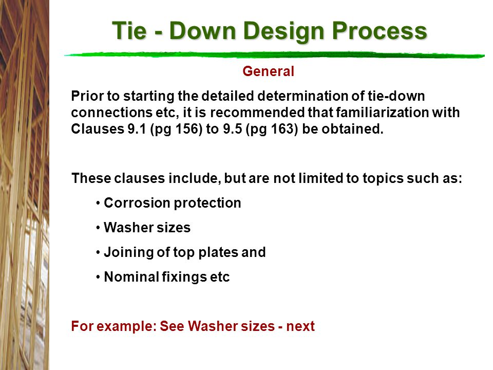 Tie - Down Design Process