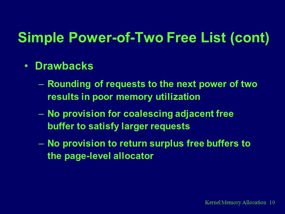 Simple Power-of-Two Free List (cont)