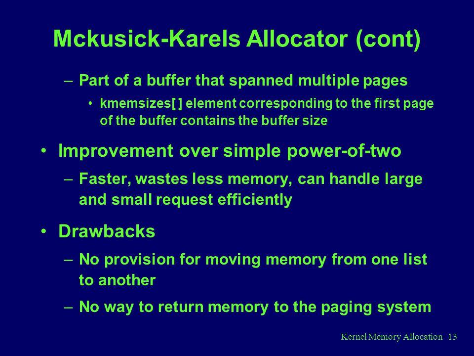 Mckusick-Karels Allocator (cont)