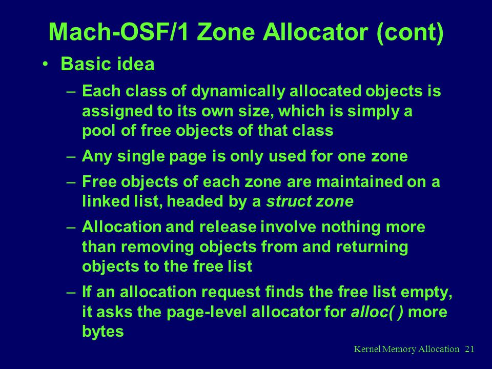Mach-OSF/1 Zone Allocator (cont)