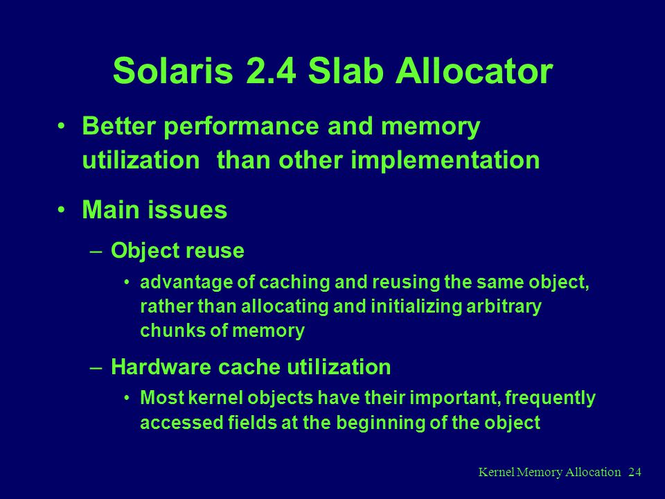 Solaris 2.4 Slab Allocator