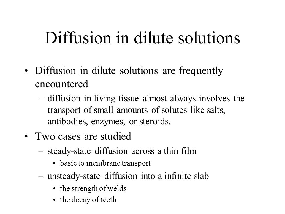 Diffusion in dilute solutions