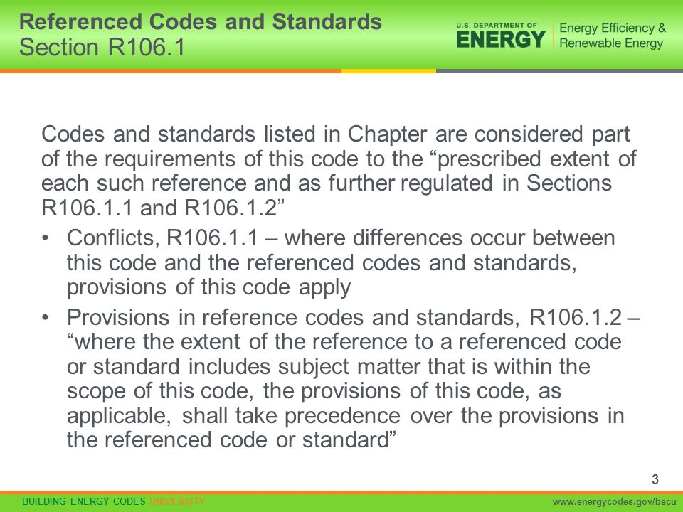 Referenced Codes and Standards Section R106.1