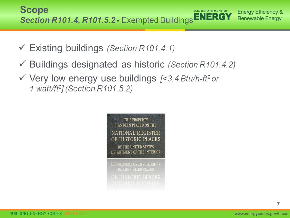 Scope Section R101.4, R101.5.2 - Exempted Buildings
