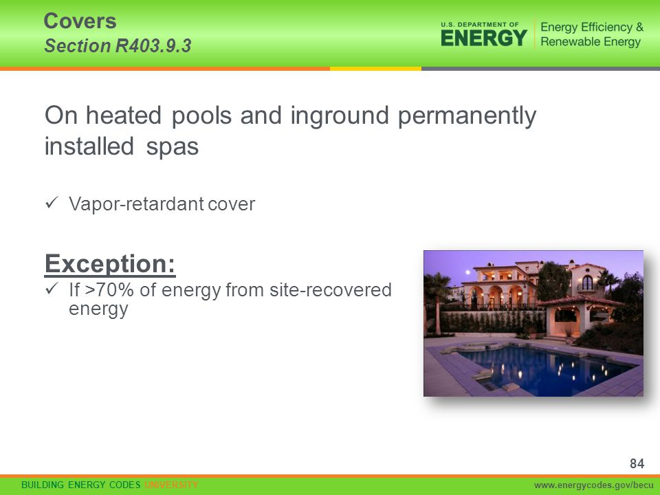 On heated pools and inground permanently installed spas