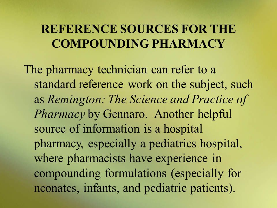 REFERENCE SOURCES FOR THE COMPOUNDING PHARMACY