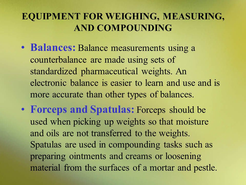 EQUIPMENT FOR WEIGHING, MEASURING, AND COMPOUNDING