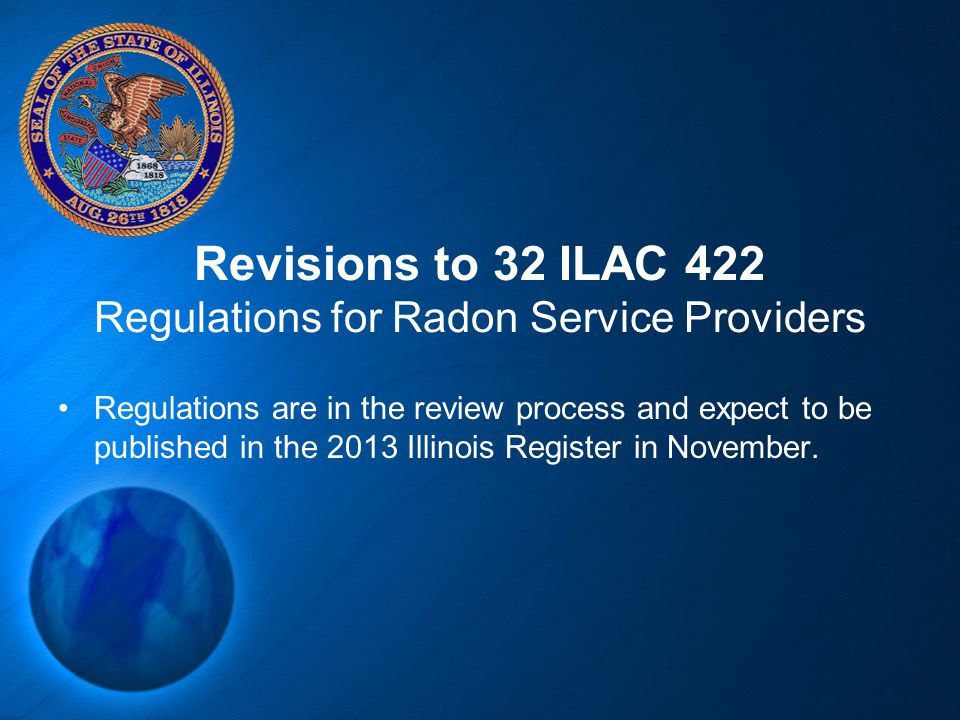 Revisions to 32 ILAC 422 Regulations for Radon Service Providers