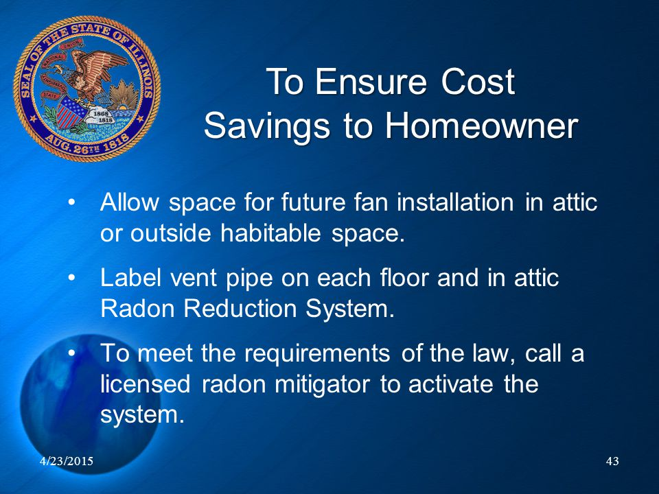 To Ensure Cost Savings to Homeowner