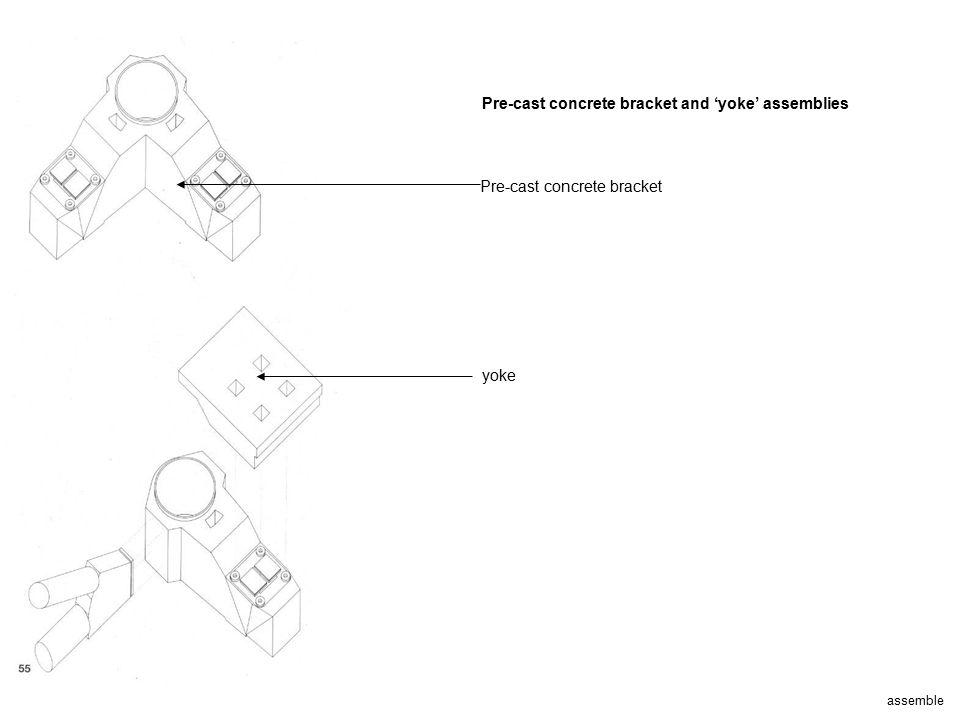 Pre-cast concrete bracket and 'yoke' assemblies
