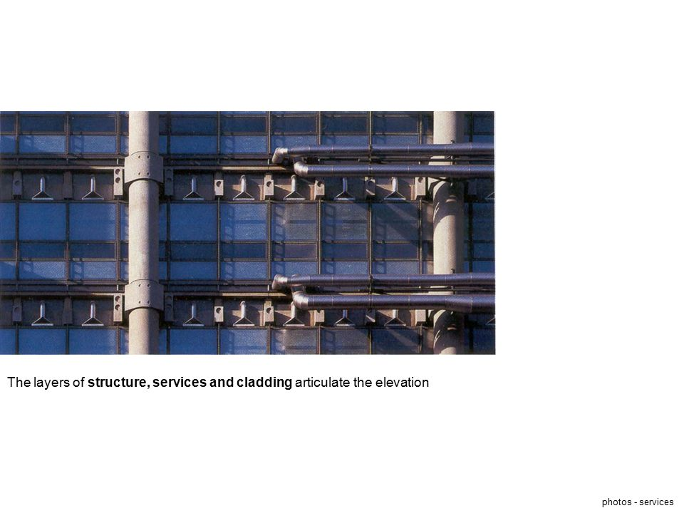 The layers of structure, services and cladding articulate the elevation