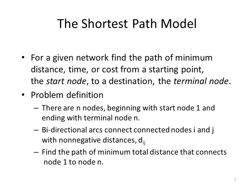 The Shortest Path Model