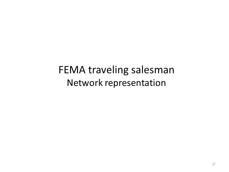 FEMA traveling salesman Network representation