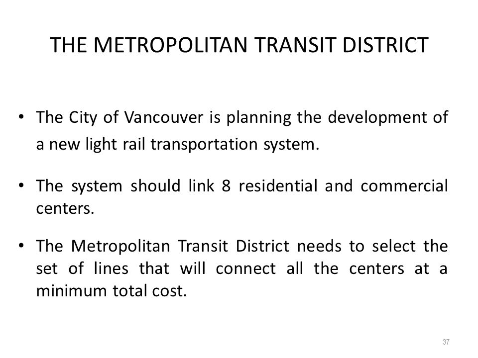 THE METROPOLITAN TRANSIT DISTRICT