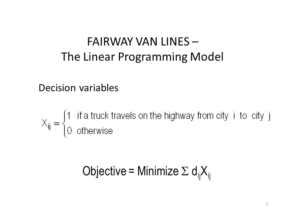 FAIRWAY VAN LINES – The Linear Programming Model