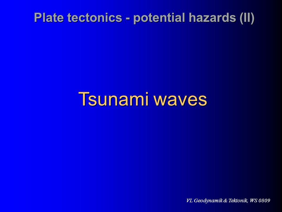 Plate tectonics - potential hazards (II)