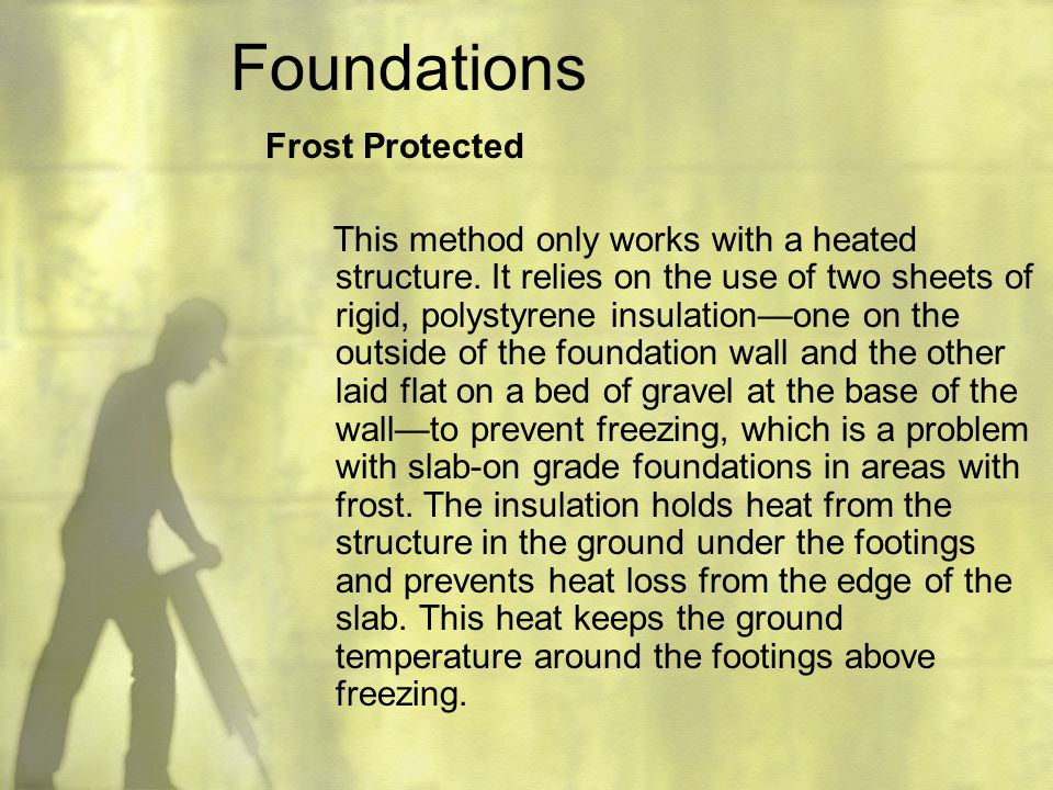 Foundations Frost Protected