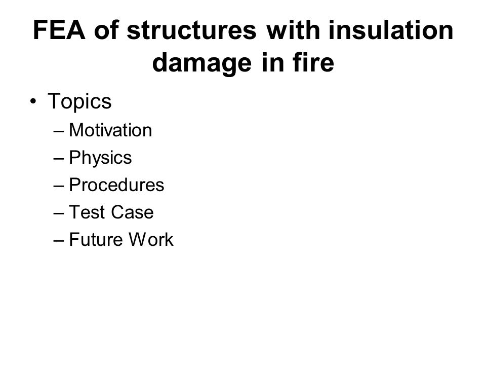 FEA of structures with insulation damage in fire
