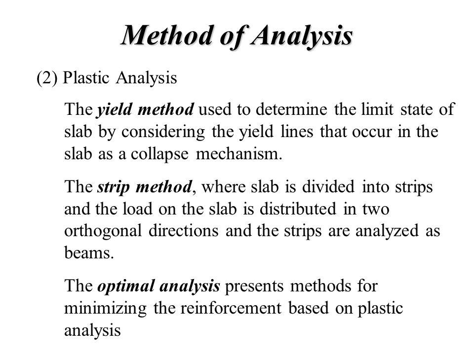 Method of Analysis (2) Plastic Analysis