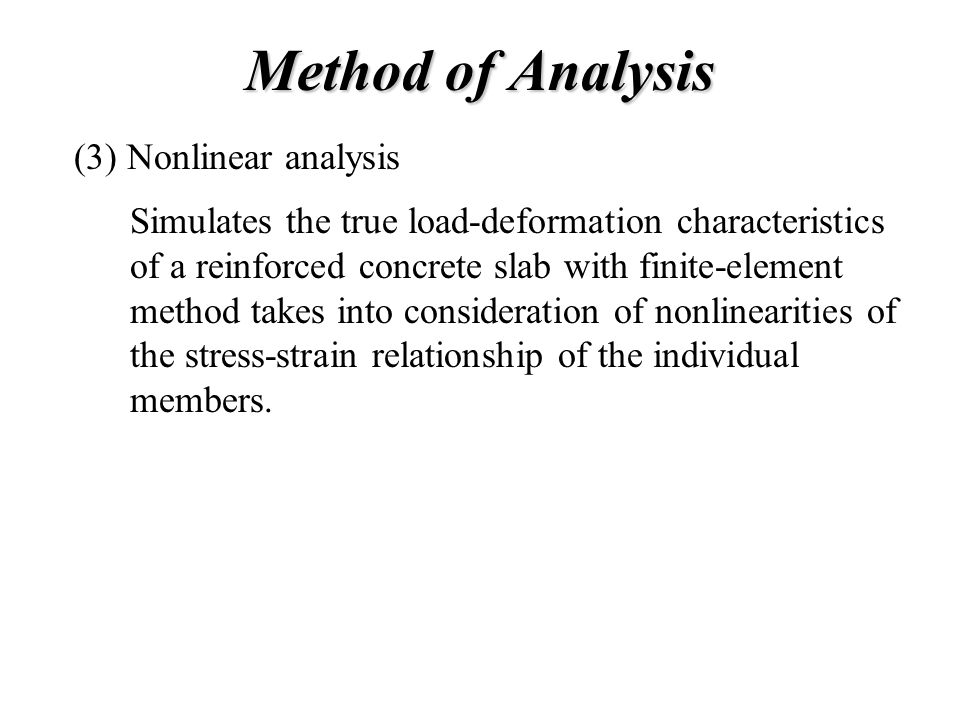 Method of Analysis (3) Nonlinear analysis