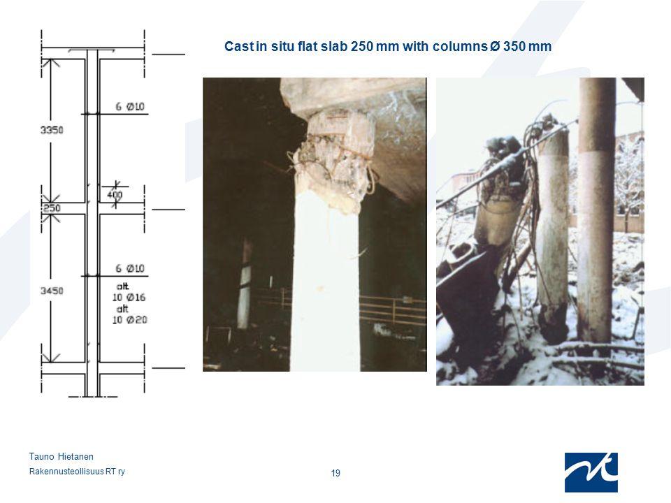 Cast in situ flat slab 250 mm with columns Ø 350 mm