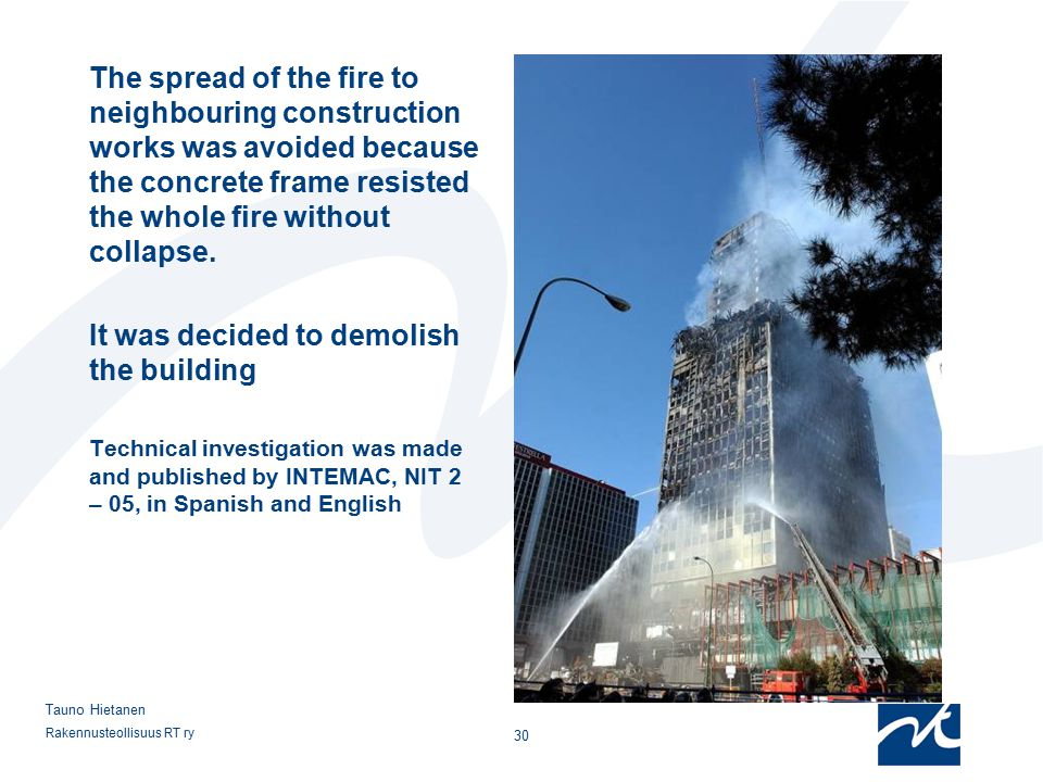 It was decided to demolish the building