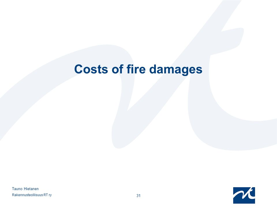 Costs of fire damages Tauno Hietanen