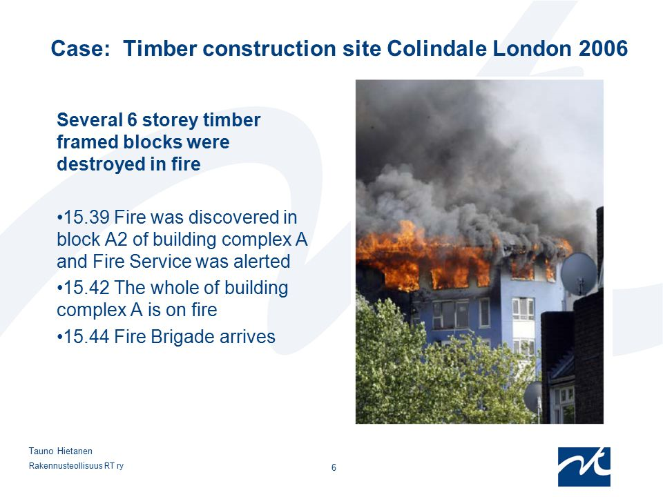 Case: Timber construction site Colindale London 2006