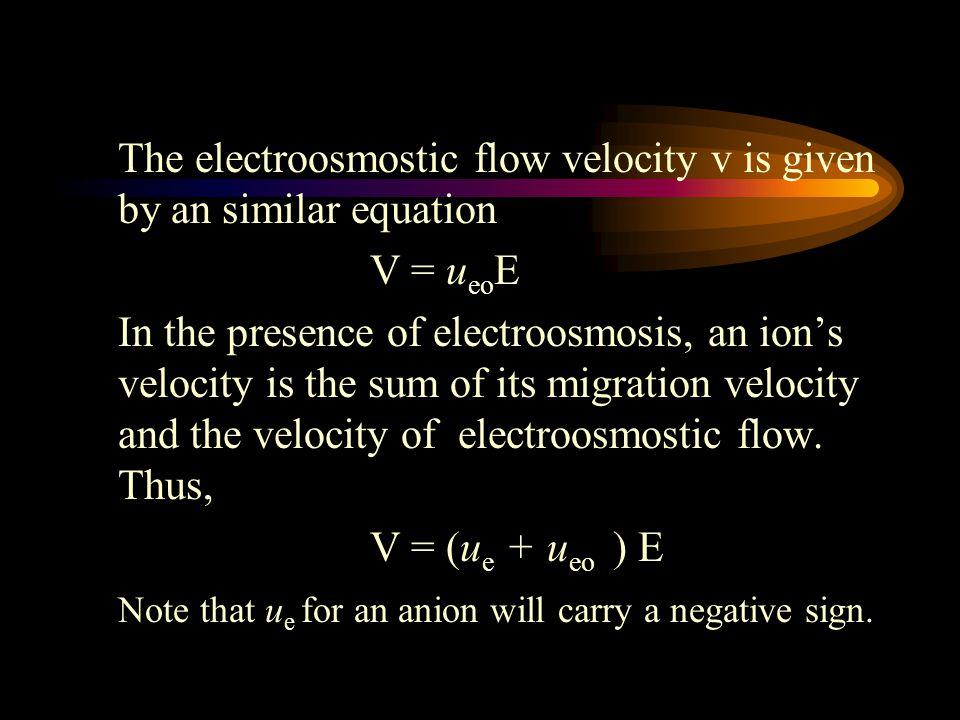 The electroosmostic flow velocity v is given by an similar equation