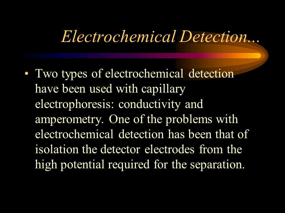 Electrochemical Detection...