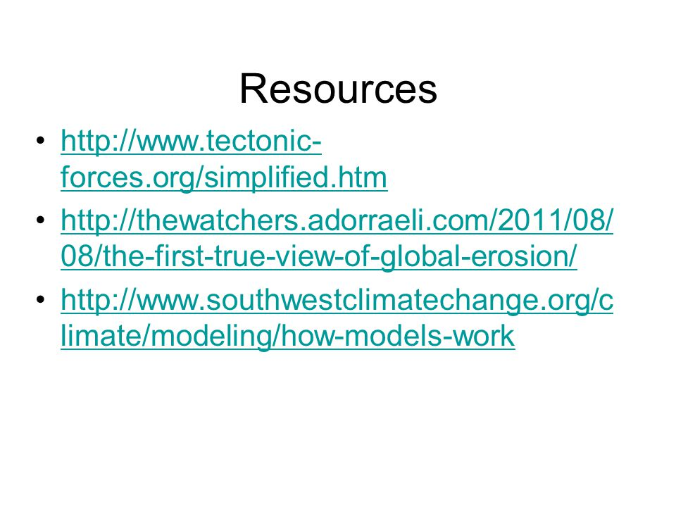Resources http://www.tectonic-forces.org/simplified.htm