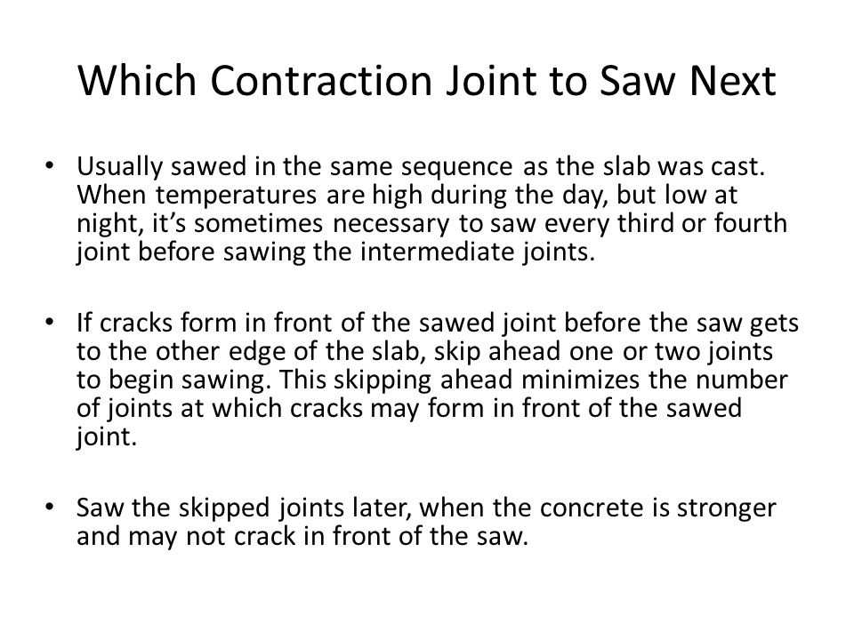 Which Contraction Joint to Saw Next