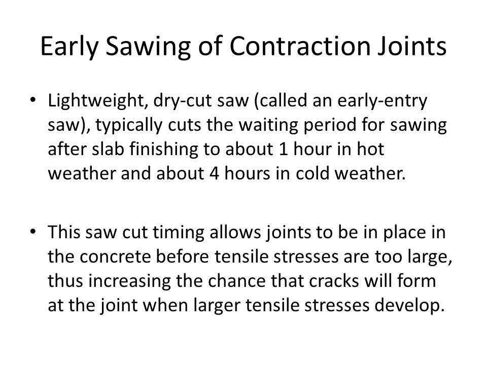 Early Sawing of Contraction Joints