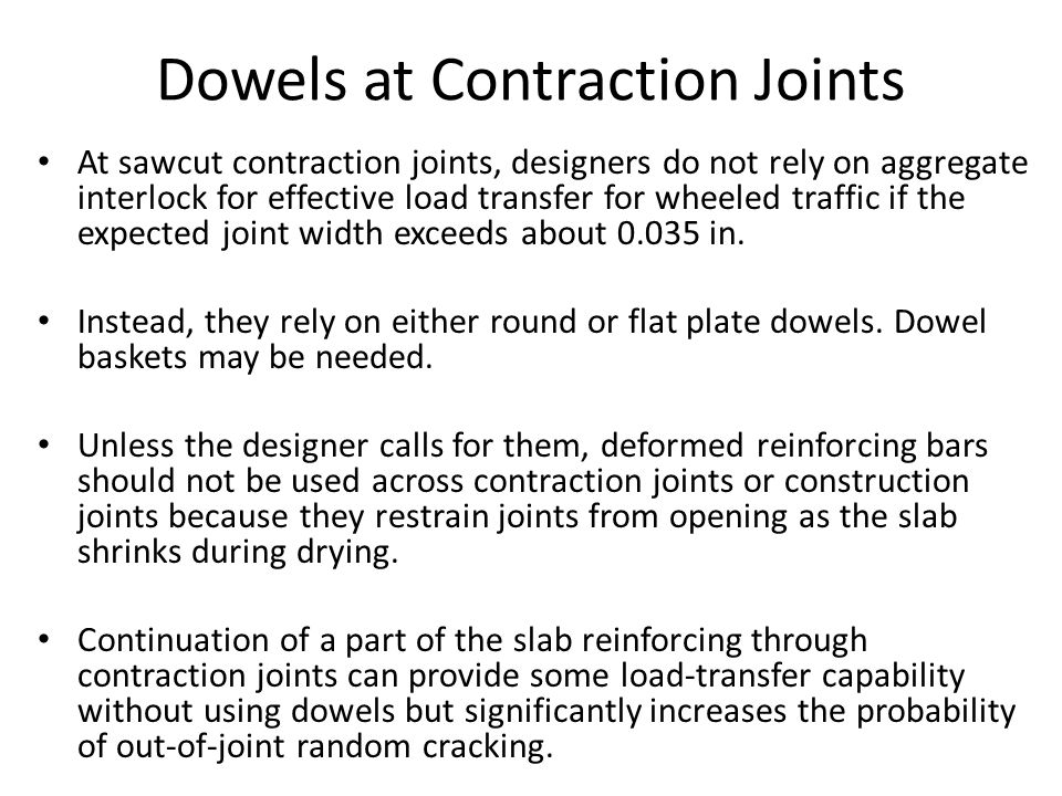 Dowels at Contraction Joints