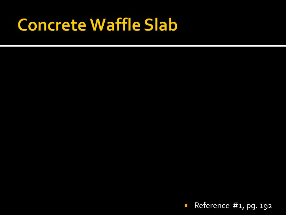 Concrete Waffle Slab Reference #1, pg. 192