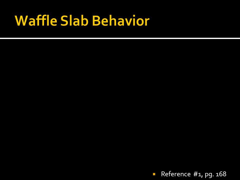 Waffle Slab Behavior Reference #1, pg. 168