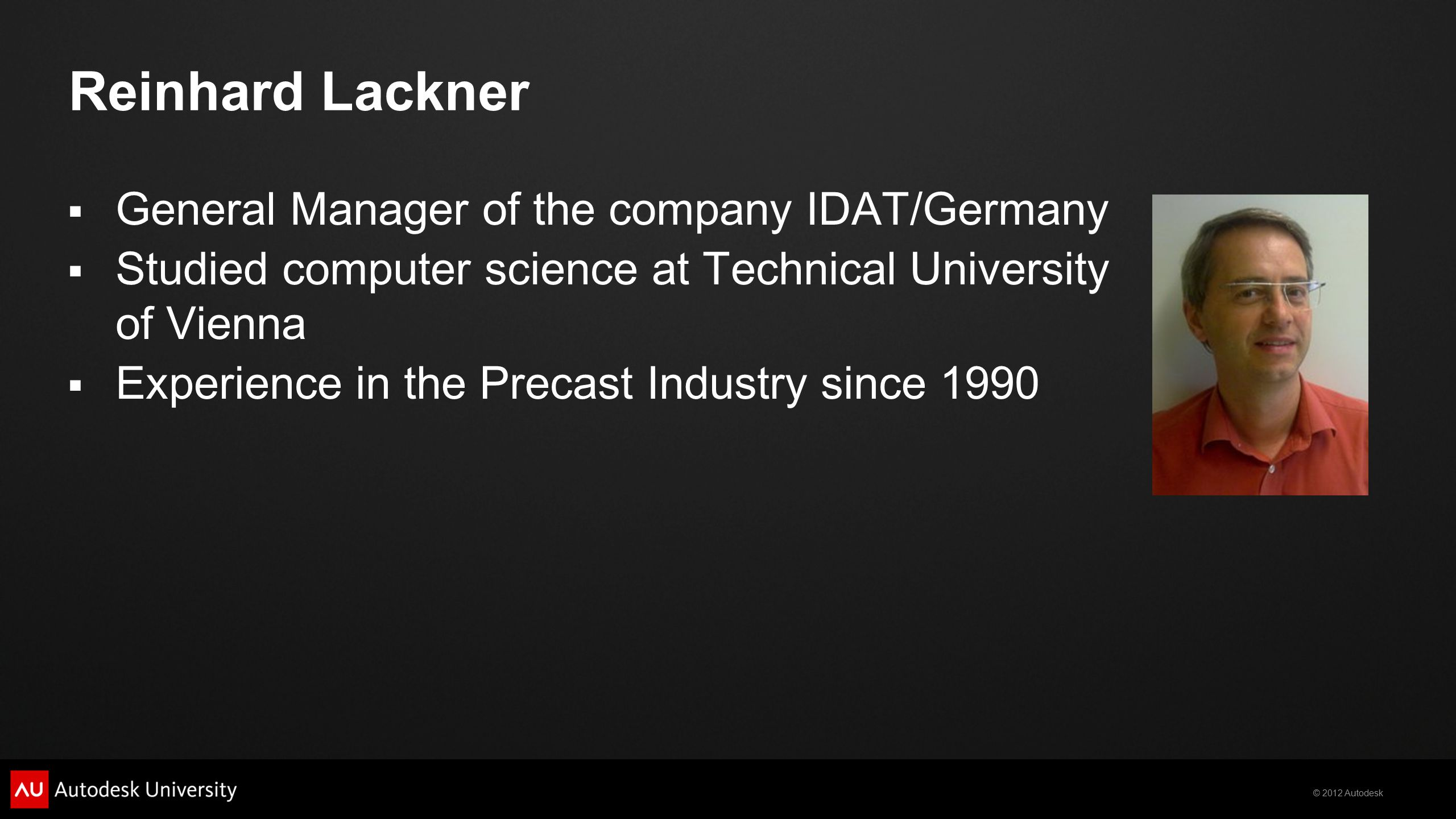 Reinhard Lackner General Manager of the company IDAT/Germany