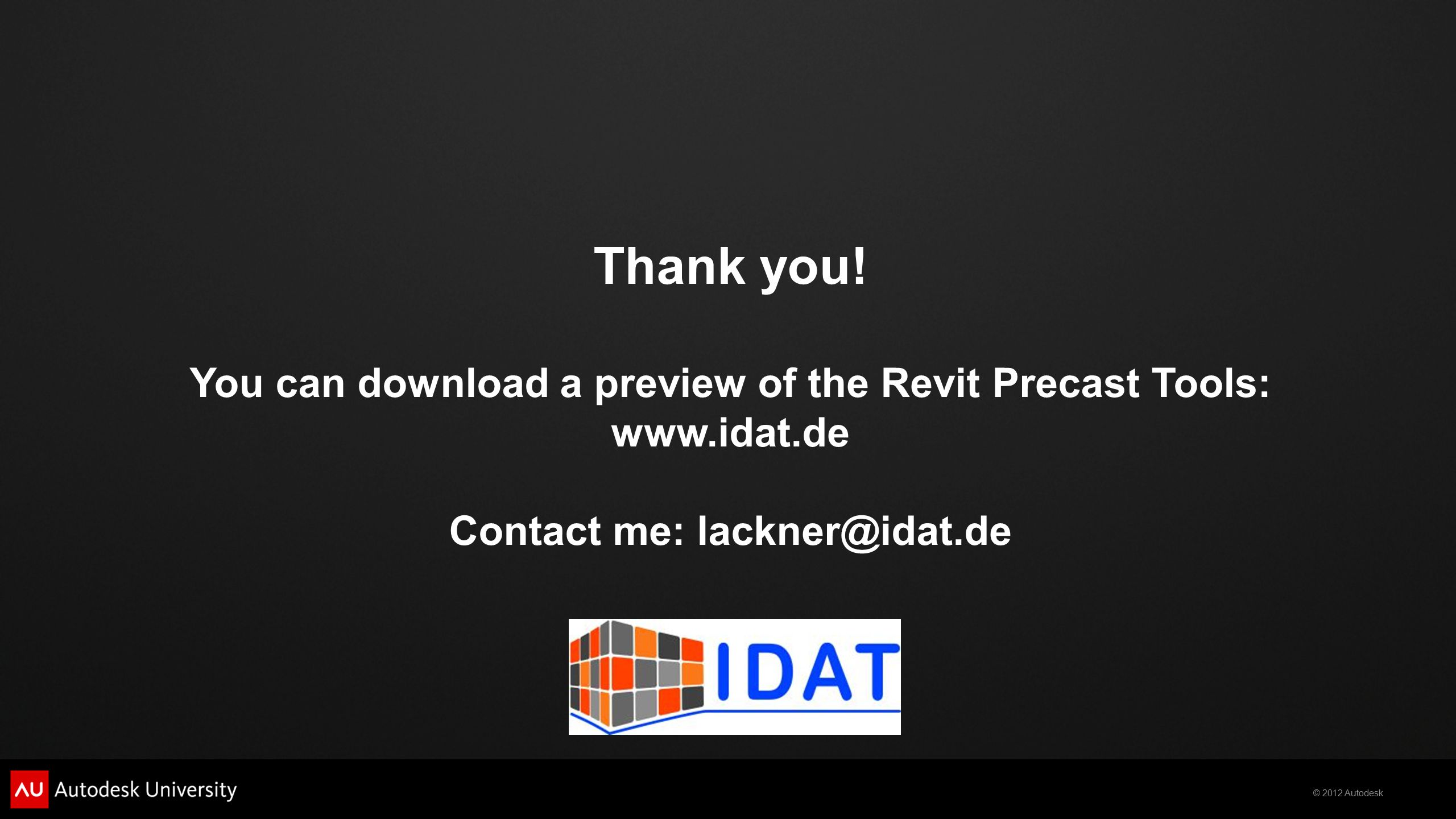 Thank you. You can download a preview of the Revit Precast Tools: www