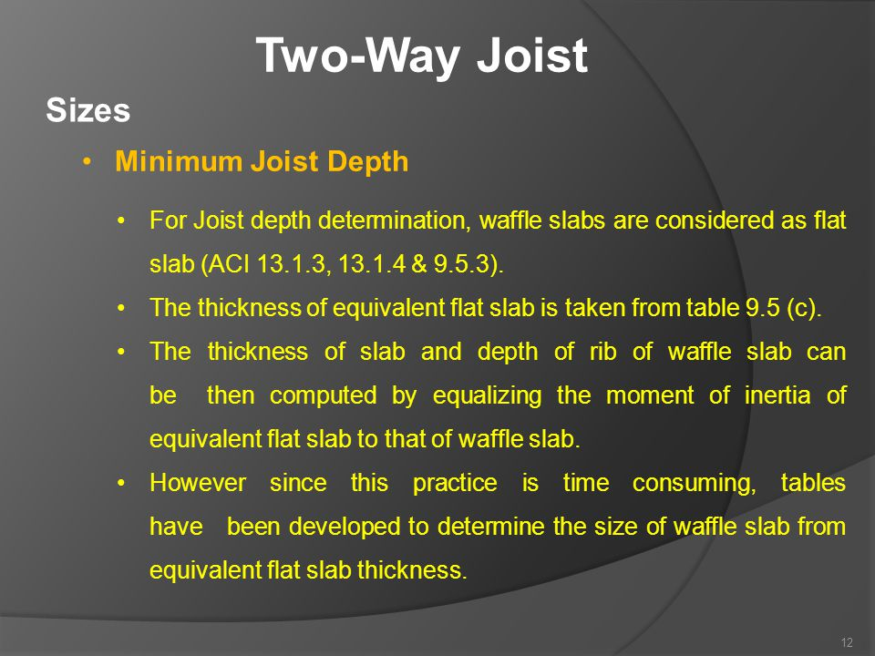Two-Way Joist Sizes Minimum Joist Depth