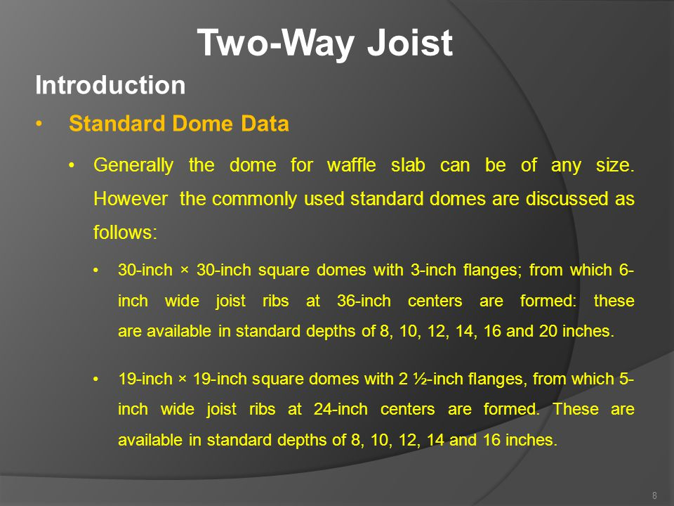 Two-Way Joist Introduction Standard Dome Data