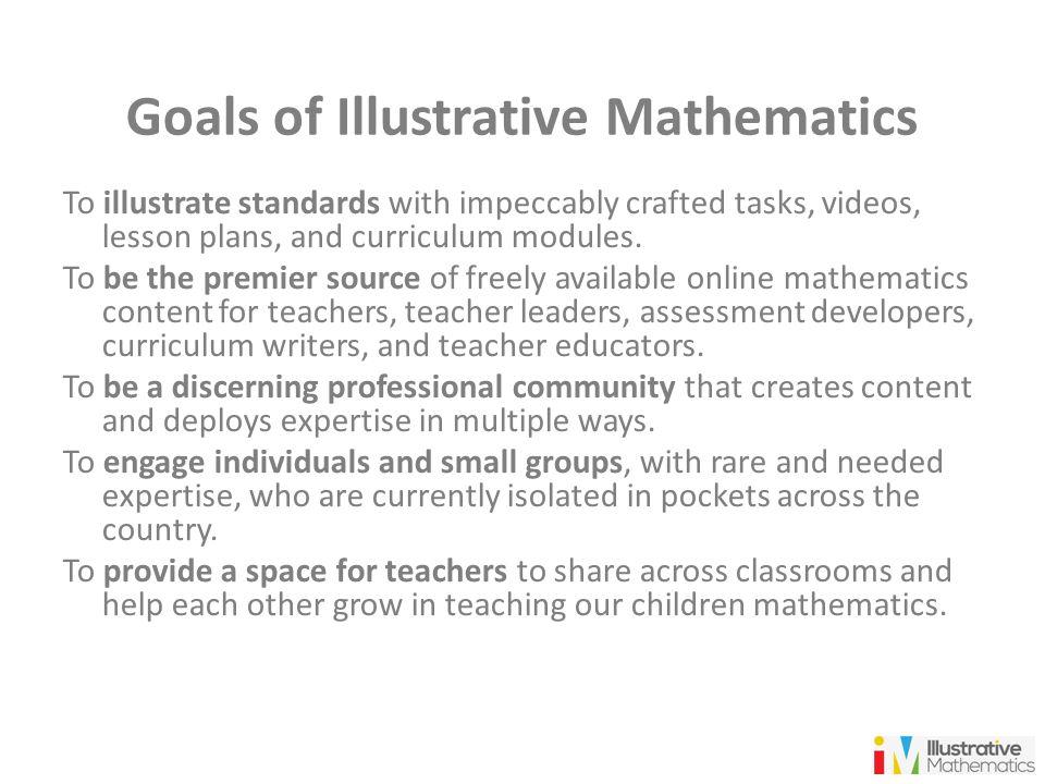 Goals of Illustrative Mathematics