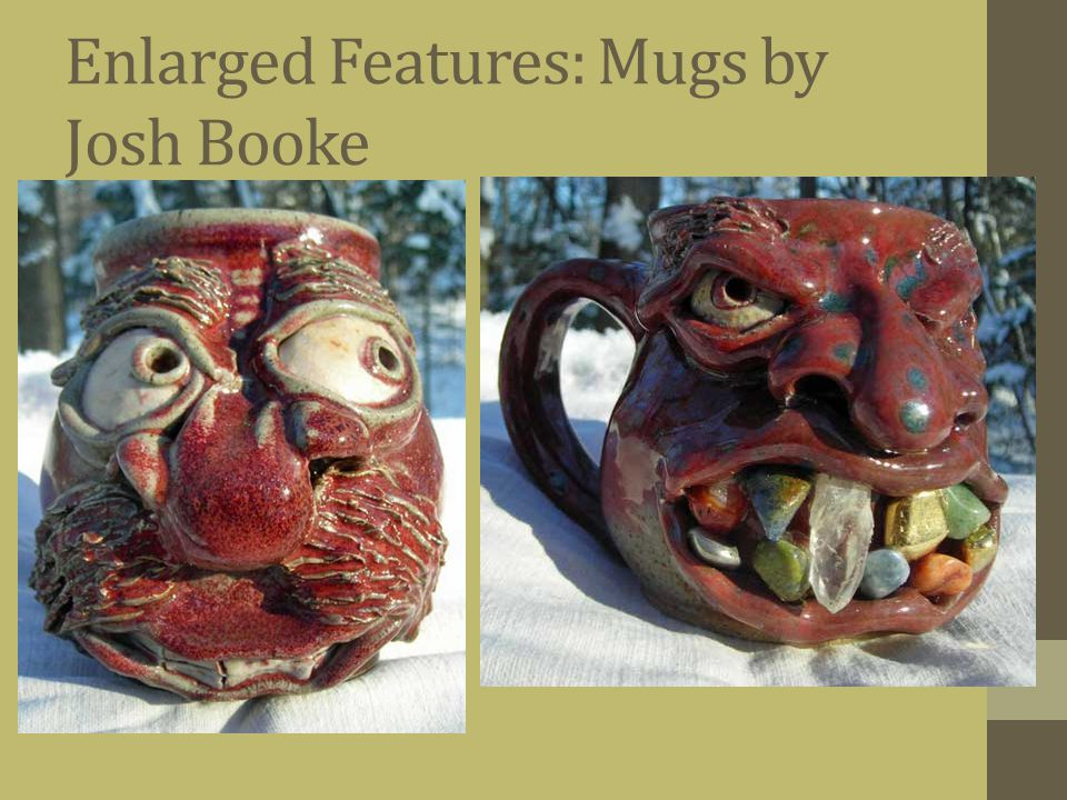 Enlarged Features: Mugs by Josh Booke