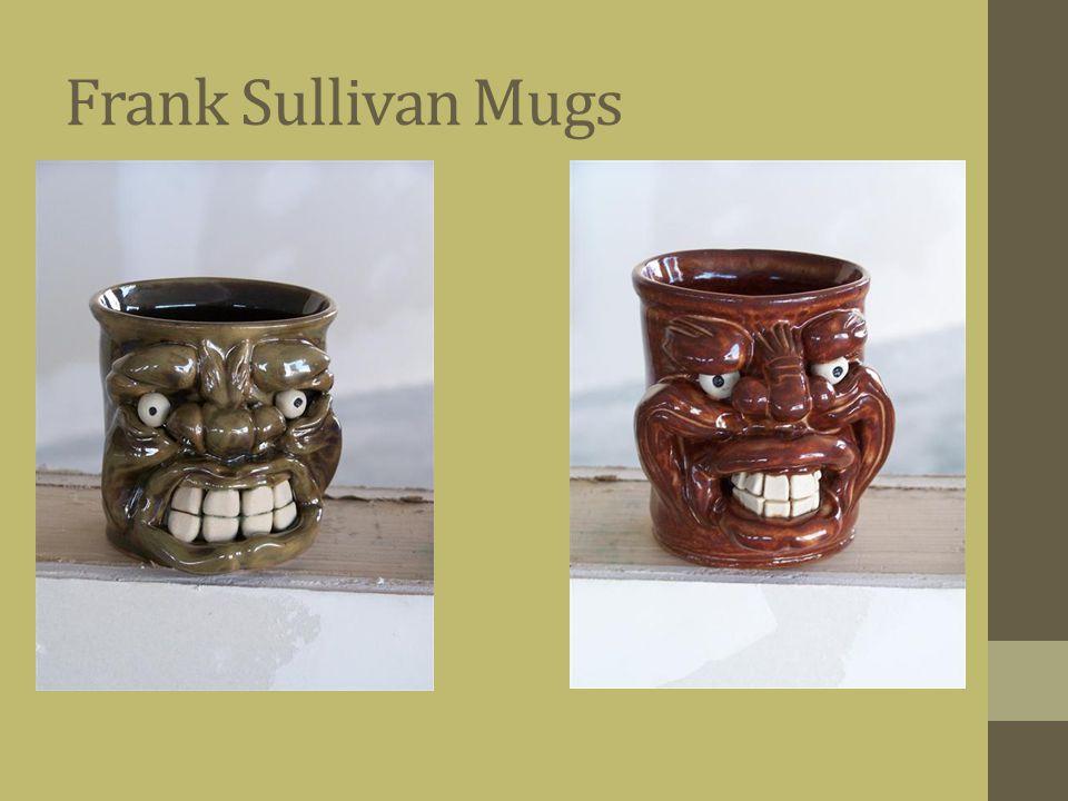 Frank Sullivan Mugs