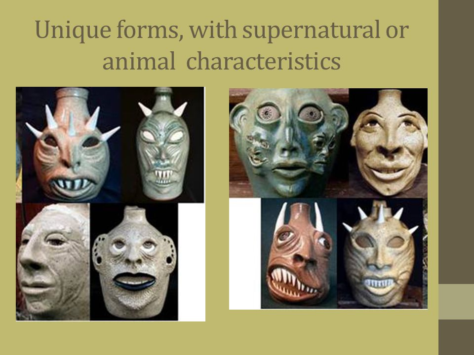 Unique forms, with supernatural or animal characteristics