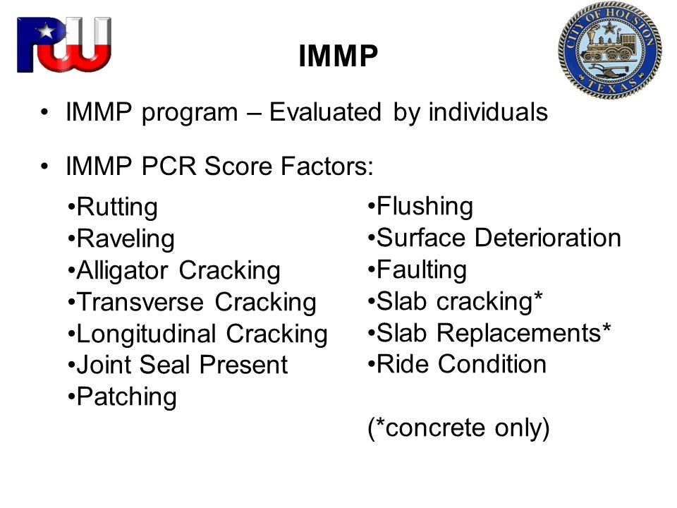 IMMP IMMP program – Evaluated by individuals IMMP PCR Score Factors: