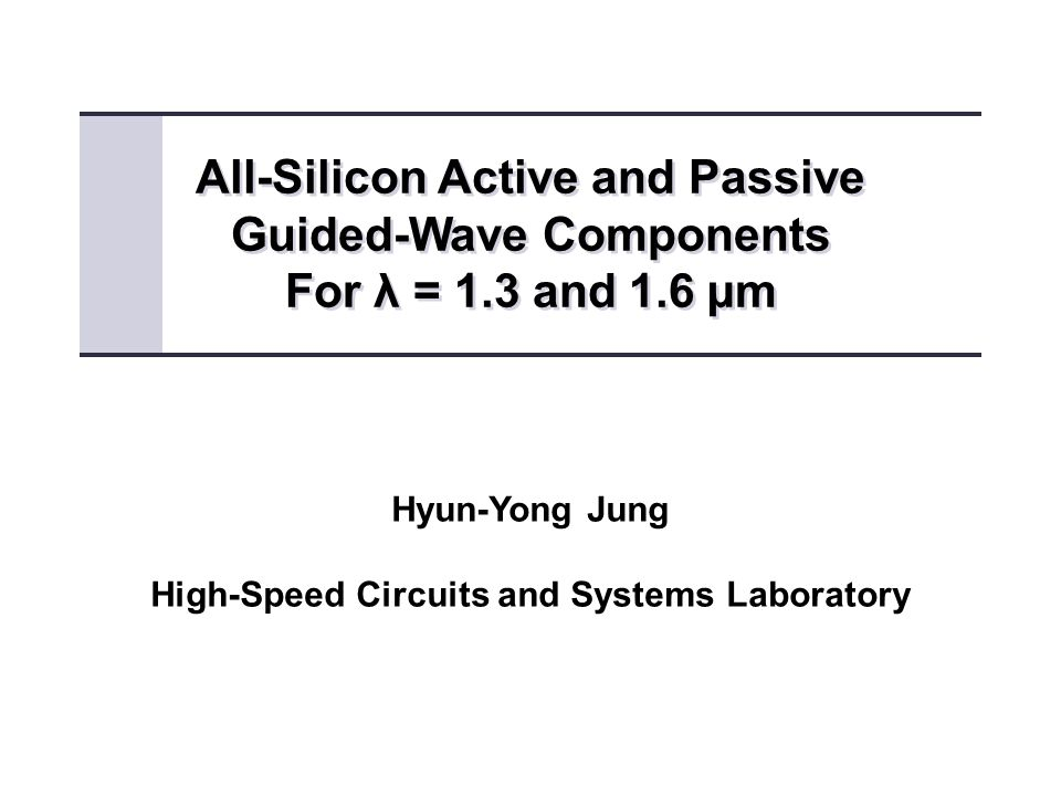 All-Silicon Active and Passive Guided-Wave Components