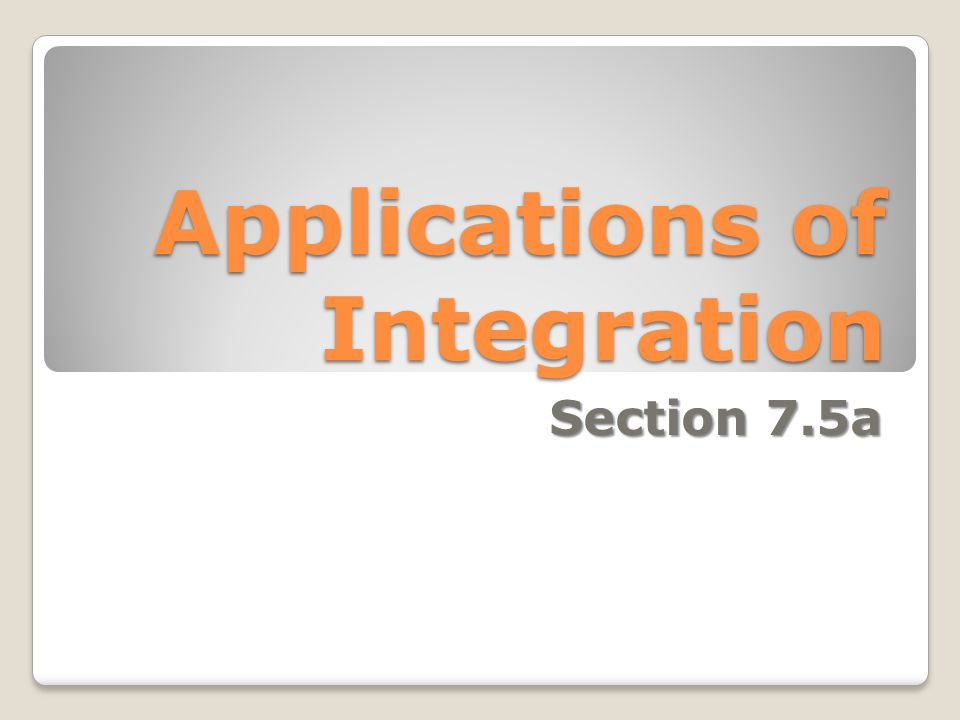 Applications of Integration