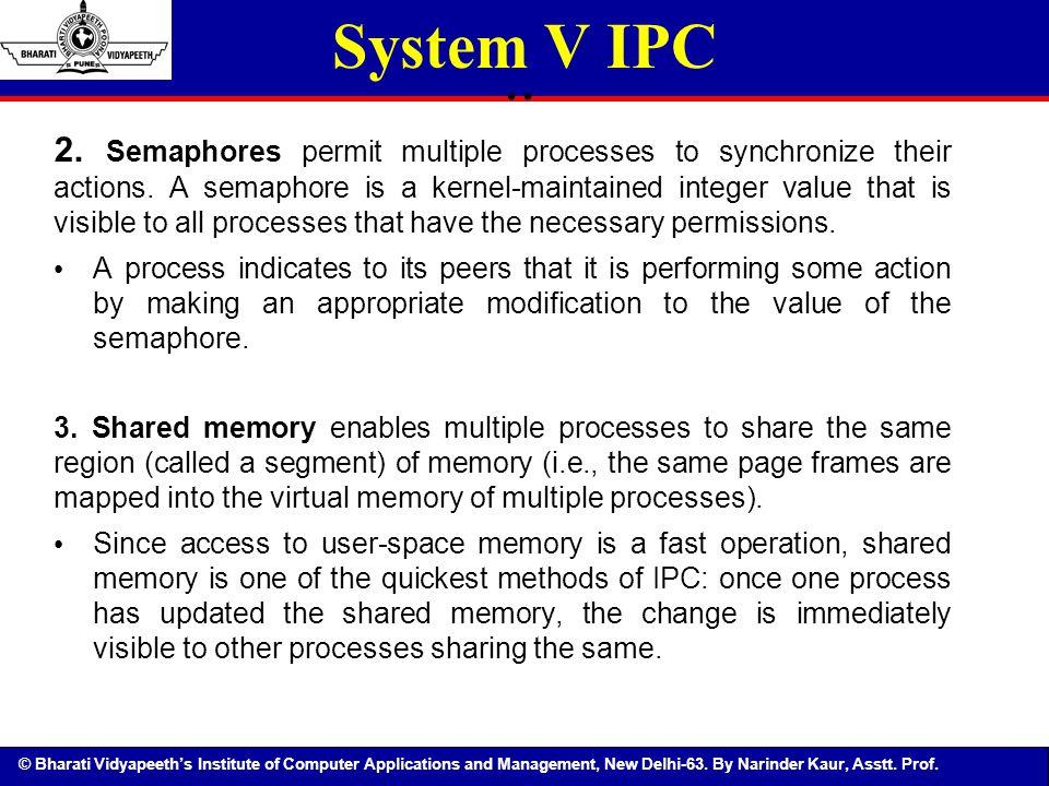 System V IPC ..