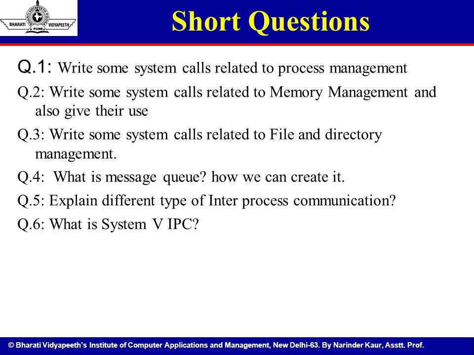 Short Questions Q.1: Write some system calls related to process management.